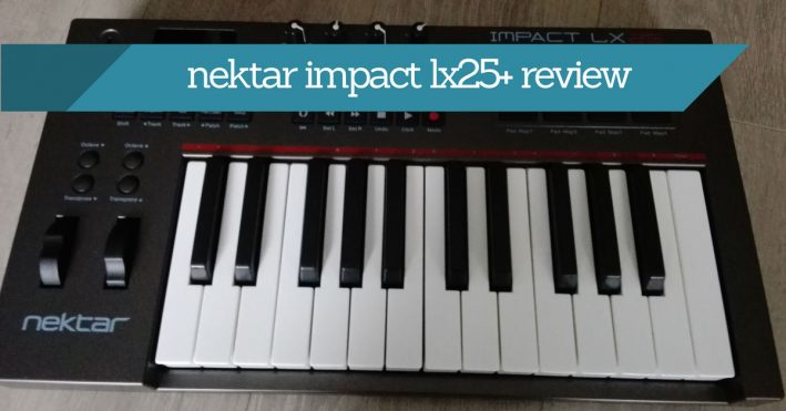 Nektar Impact LX25+ Review - Don't Buy It Without Reading This
